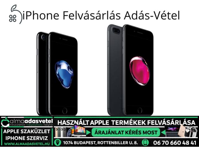iPhone 7/7 Plus/ Felvásárlás Adás-Vétel. www.almaadasvetel.hu