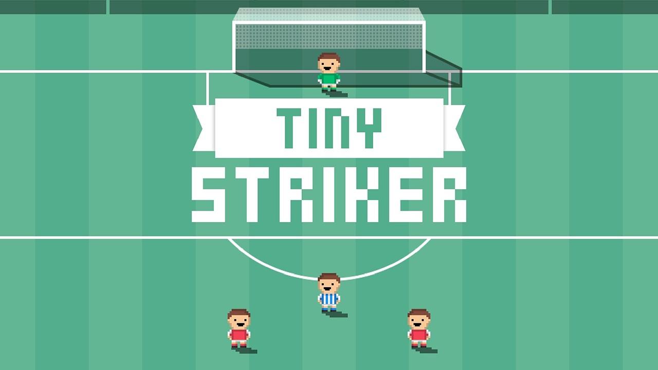 Tiny Striker・Ismerkedő