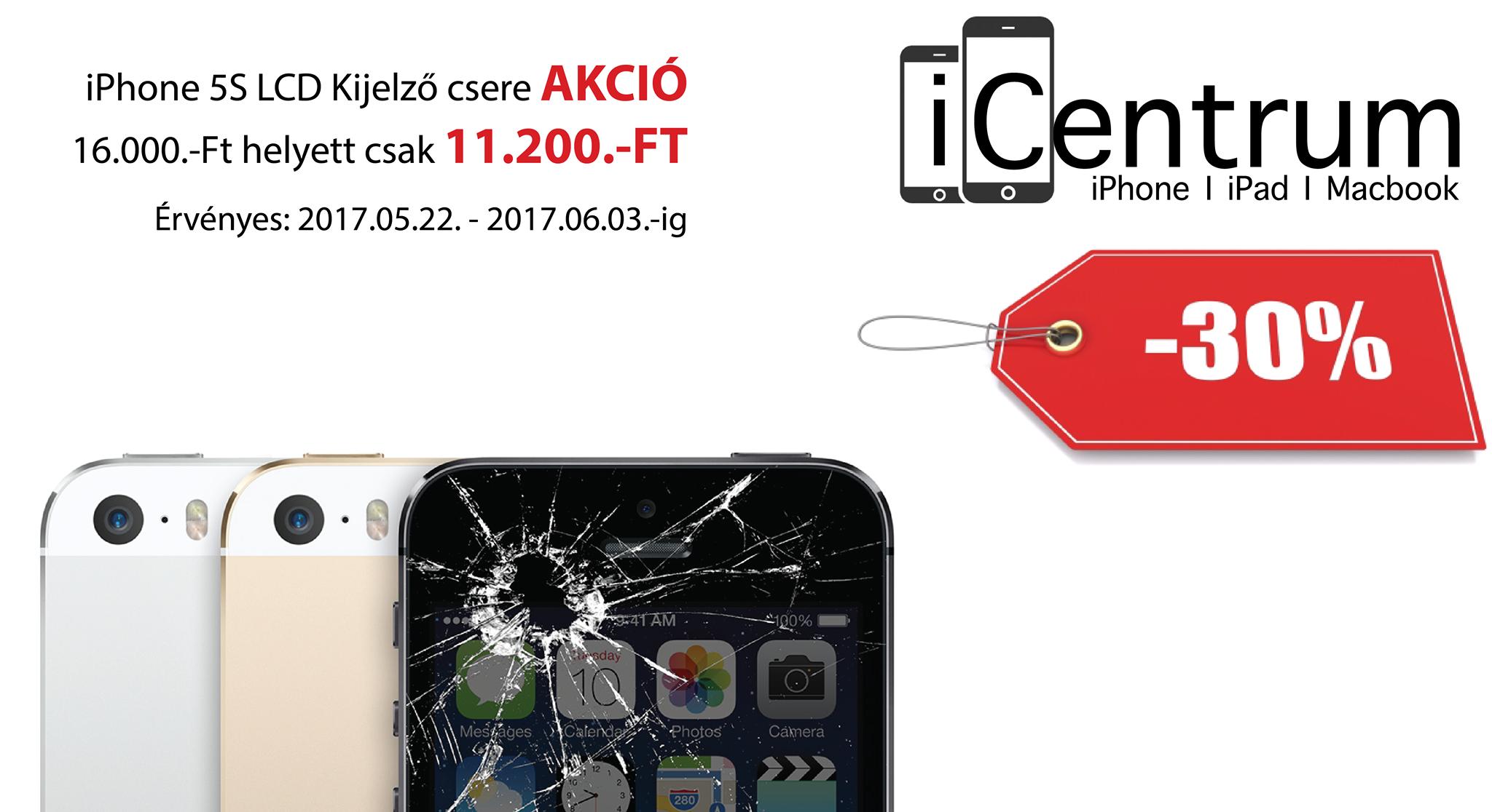 iCentrum iPhone 5S kijelző csere akció
