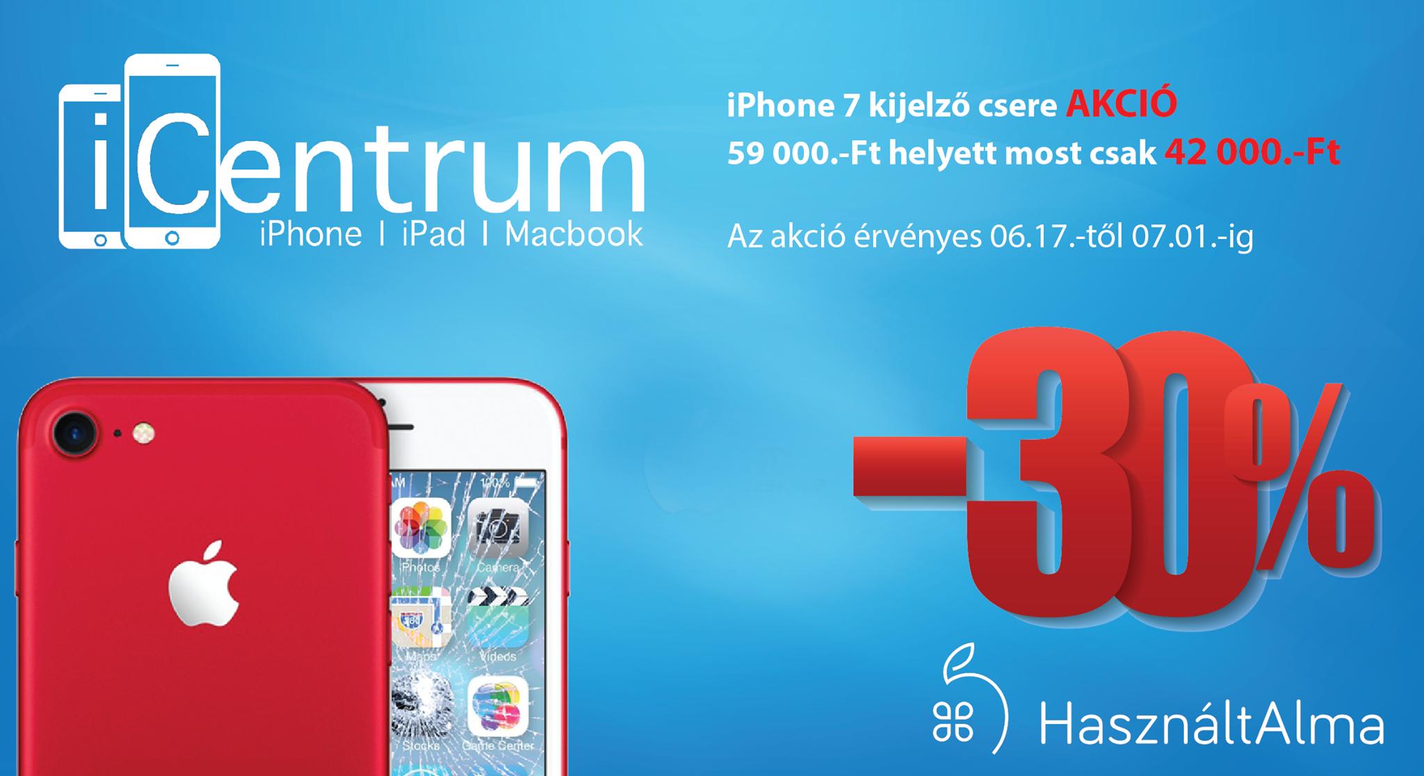 iPhone 7 kijelző csere akció az iCentrum-nál