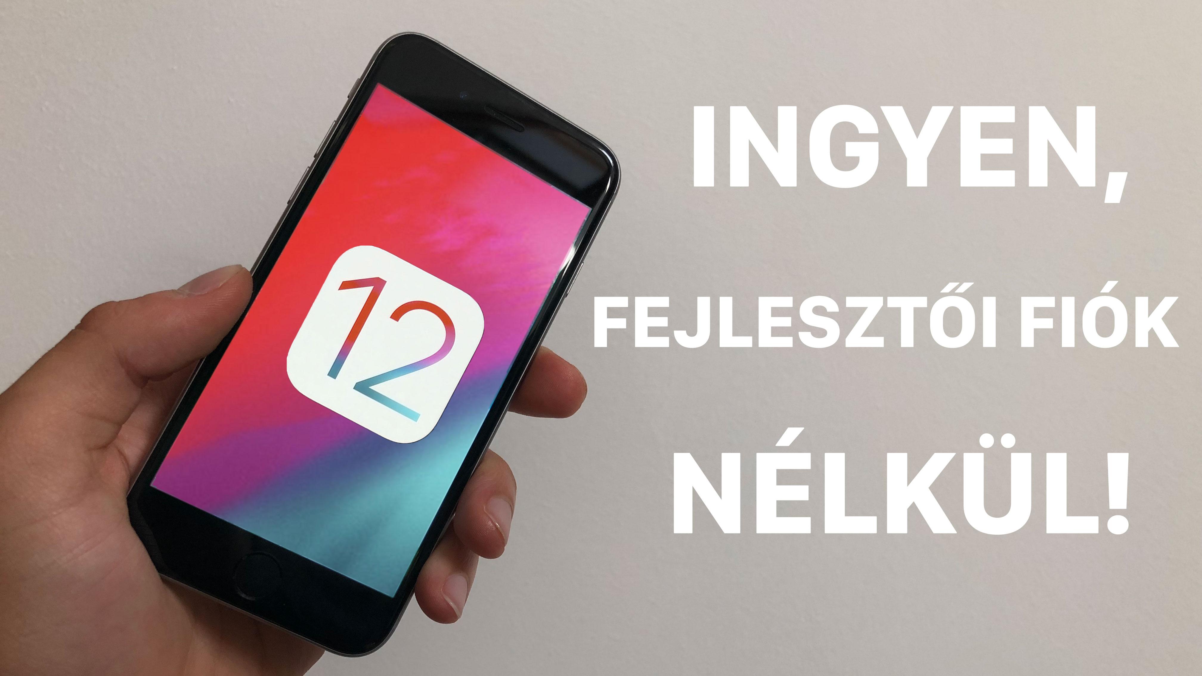 iOS 12 telepítése ingyen, fejlesztői fiók nélkül [videó]