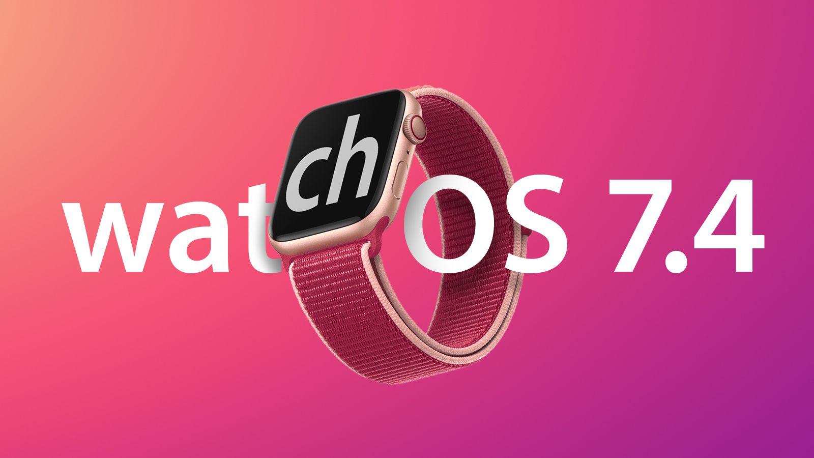 Letölthető a watchOS 7.4